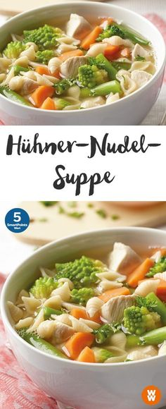 Hühner-Nudel-Suppe | 5 SmartPoints/Portion, Weight Watchers, fertig in 15 min. Noodle Recipes, Soup Recipes, Snack Recipes, Healthy Recipes, Cooking Recipes, Weight Watcher Wraps, Weight Watchers Smart Points, Weight Watchers Meals, Skinny Recipes