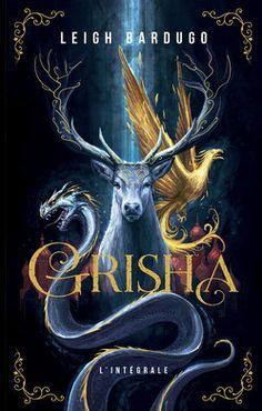 Grisha, tome 3 : L'oiseau de feu, Leigh Bardugo