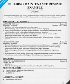 Building Maintenance Resume Are Really Great Examples Of Resume For Those  Who Are Looking For Guidance To Fulfilling The Recruitment In Applying Jobs.