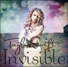 Invisible Taylor Swift cover edit by Claire Jaques