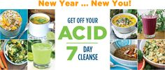 Get Off Your Acid 7-Day Group Cleanse - New Year, New You | AlkaMind Feeling RUN DOWN, TIRED, and a few pounds OVERWEIGHT from the holidays - if you are looking to lose some weight and get your energy back without depriving yourself of the delicious meals and still enjoying the process....READ ON!   LOSE FAT, NOT WATER WEIGHT....IN 7 DAYS!  Being overweight is an ACID problem!   118 new alkaline recipes you think you are cheating!!   #GetOffYourAcid!