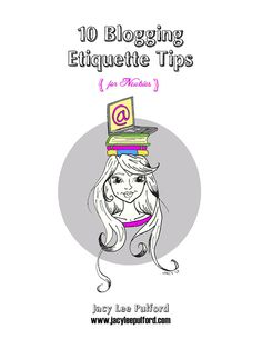 10 Blogging Etiquette Tips   Giveaway via pinkheelspinktruck.com