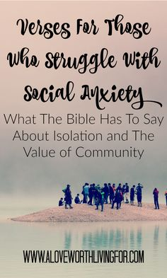 We were created to thrive when surrounded by a supportive community. Social anxiety deprives us of that. Here are some verses that will help if you struggle with social anxiety!