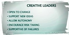 What do creative leaders do?