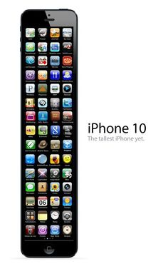 iPhone 10 - Our tallest iPhone yet
