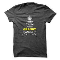 [New tshirt name origin] Keep Calm and Let GRANBY Handle it  Shirt design 2016  Hey if you are GRANBY then this shirt is for you. Let others just keep calm while you are handling it. It can be a great gift too.  Tshirt Guys Lady Hodie  SHARE and Get Discount Today Order now before we SELL OUT Today  Camping 2015 special tshirts aaron handle it calm and let granby handle it keep calm and let bling handle itcalm blind
