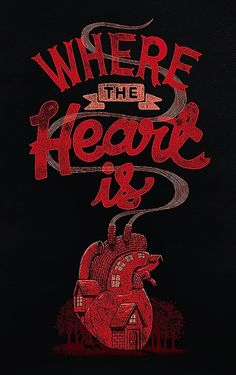 Where The Heart Is - #Typography Inspiration