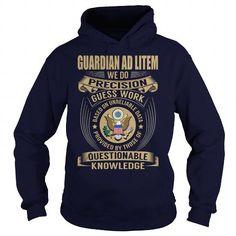 Guardian ad Litem We Do Precision Guess Work Knowledge T Shirts, Hoodies, Sweatshirts. CHECK PRICE ==► https://www.sunfrog.com/Jobs/Guardian-ad-Litem--Job-Title-107518673-Navy-Blue-Hoodie.html?41382