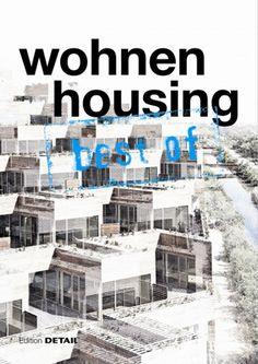 Wohnen housing: best of / 728.2 SCHI 2012