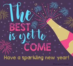 Send someone this sparkling #NewYear #ecard and let them know the best is yet to come! #HappyNewYear