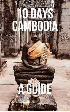 Cambodia in 10 Days