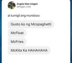 ayaw nang Mc kita tika kay wa nay klaro lol Crush Quotes Tagalog, Hugot Quotes Tagalog, Bisaya Quotes, Memes Pinoy, Memes Tagalog, Pinoy Quotes, Filipino Quotes, Filipino Words, Filipino Funny