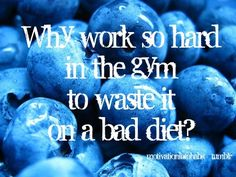Don't waste gym time on a bad diet