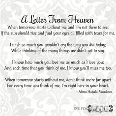 Grandma Quotes Discover A Letter From Heaven Poem - Bereavement Mourning Grief Sympathy Funeral (Svg Pdf Png Digital File Vector Graphic) Heaven Poems, Heaven Quotes, Quotes About Heaven, Grief Poems, Quotes About Grief, Mom Poems, Poems About Mothers, Mourning Quotes, Letter From Heaven