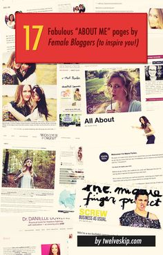 Example About Me Pages BY Female Bloggers (to inspire you!) http://www.twelveskip.com/showcase/blog-design/1266/example-about-me-pages-of-female-bloggers