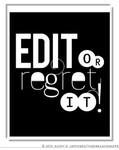 Edit Or Regret It Typographic Print. Edit Revise Rewrite Proofread Spellcheck Art For Writer, Editor, Teacher, Blogger, Classroom, NaNoEdMo on Etsy, $18.00