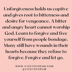 Christian Life Coaching, Worship God, Life Cycles, Bitter, Forgiveness, Letting Go, Hold On, It Hurts, Encouragement