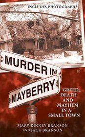 Murder in Mayberry: A wonderful true crime book that unfortunatley I lived through