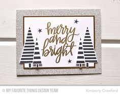 Oh Christmas Trees Stamp Set and Die-namics, Hand-Lettered Christmas Stamp Set - Kimberly Crawford  #mftstamps