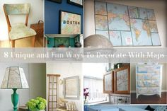 8 Unique and Fun Ways To Decorate With Maps - LOVE THIS!