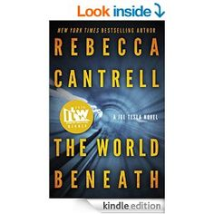 The World Beneath (Joe Tesla Series Book 1) - Kindle edition by Rebecca Cantrell. Literature & Fiction Kindle eBooks @ Amazon.com.