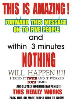 To all of those chain message passers! lol