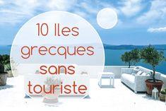 Découvrez ces 10 iles grecques inconnues des touristes et profitez au calme de leurs plages paradisiaques et de leur végétation luxuriante.