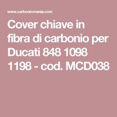 Cover chiave in fibra di carbonio per Ducati 848 1098 1198 - cod. MCD038