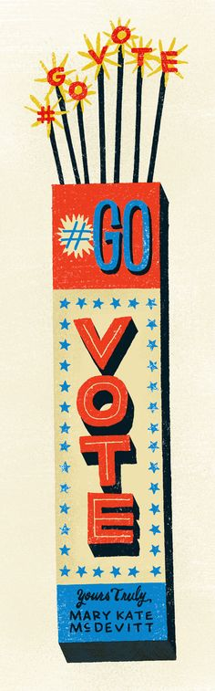 #govote by Mary Kate McDevitt