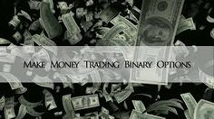 Binary Options Strategy  trading is one thing that would help you with fewer options which are the best ones so that  you save both time and money.