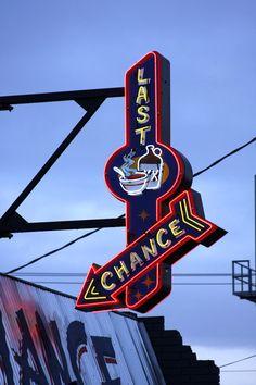 Last Chance Saloon (Seattle, WA) neon sign Cool Neon Signs, Vintage Neon Signs, Roadside Signs, Roadside Attractions, Last Chance Saloon, Retro Signage, Neon Jungle, Neon Nights, Advertising Signs