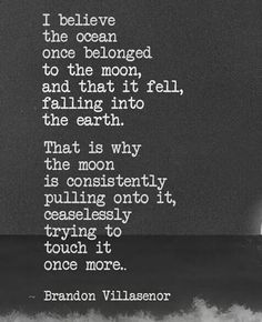 The ocean and the moon