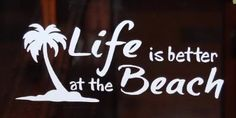 Life Is Better At the Beach Palm Tree Vinyl Decal Window Sticker Lot of 2