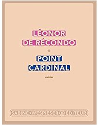 POINT CARDINAL—Leonor de Recondo