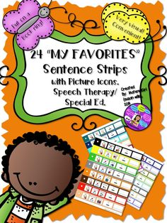 Speech Therapy My Favorites Sentence Strips picture symbols with words for autism, fluency, intelligibility, categories.   #speechtherapy #autism #fluency