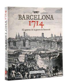 gravats de la Guerra de Successió, d'en Agustí Alcoberro.