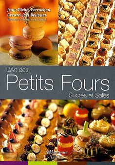 L'art des Petits Fours Sucres et Sales by Jean-Michel Per... https://www.amazon.com/dp/2918223018/ref=cm_sw_r_pi_dp_EjuDxbM4EAPP9