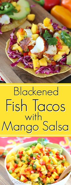 Fresh fish is seasoned with blackened spices then grilled or broiled. Served with red cabbage slaw and fresh, easy, mango salsa.