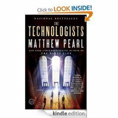 The Technologists by Matthew Pearl Winner of the  Massachusetts Center for the Book's Massachusetts Book Award for Fiction  http://www.amazon.com/Technologists-bonus-short-Professors-Assassin-ebook/dp/B00540PC8Q/ref=sr_1_1?s=digital-text&ie=UTF8&qid=1387059600&sr=1-1&keywords=THE+TECHNOLOGISTS