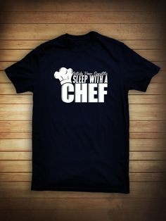8fd9d2e27 Satisfy Your Appetite Sleep With A Chef Shirt - funny chef shirt, culinary  school student, gift idea, long sleeve shirt available - ID: 352