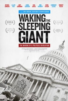 Waking the Sleeping Giant: The Making of a Political Revolution poster, t-shirt, mouse pad 2018 Movies, Hd Movies, Cinema Box, Revolution Poster, Linda Jones, Robert Reich, Internet Movies, St Louis