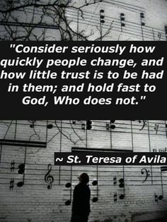 """If what St. Teresa of Avila says offends us, perhaps we should remember that we ourselves aren't entirely trustworthy for the same reasons we deem others not entirely trustworthy. Because we're all imperfect, we're all sinners. And if the very idea of trusting God subsequently offends us, especially if we """"have a problem with authority,"""" perhaps the real reason is because we want to do whatever we want and not be held accountable, because that's what we believe everyone else does."""