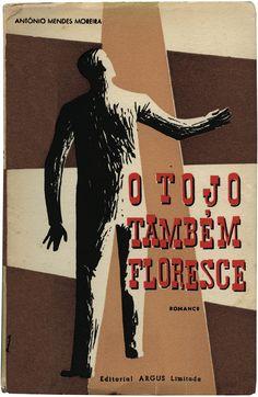 O tojo também floresce, António Mendes Moreira, Editorial Argus, 1956