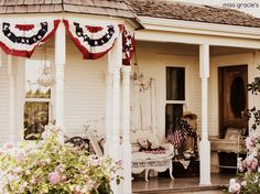 """Miss Gracie's House""--Front Porch for 4th of July"