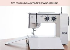 Tips For Buying A Beginner Sewing Machine.  Time to get back in the saddle again.  Great informative article.