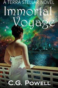Immortal Voyage by C. G. Powell, http://www.amazon.com/gp/product/0615681263/ref=cm_sw_r_pi_alp_NTvnqb18RW43E