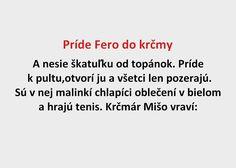 Príde Fero do krčmy - Spišiakoviny.eu