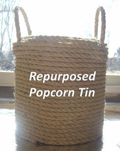 DIY: Repurposed Popcorn Tins- popcorn tin, hot glue, and twine or rope to make a decorative trash container -- Twine Crafts, Tin Can Crafts, Rope Crafts, Crafts To Make, Diy Crafts, Rustic Crafts, Garden Crafts, Upcycled Crafts, Repurposed Items