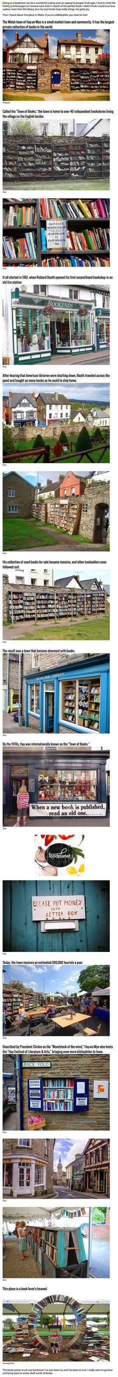 """""""Town of Books"""" - Hay-on-Wye. do i save this to my books board or my future travel board! I Love Books, Good Books, Books To Read, Reading Books, Oh The Places You'll Go, Places To Travel, Places To Visit, Just Dream, To Infinity And Beyond"""