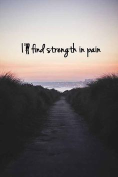 Finding strength.